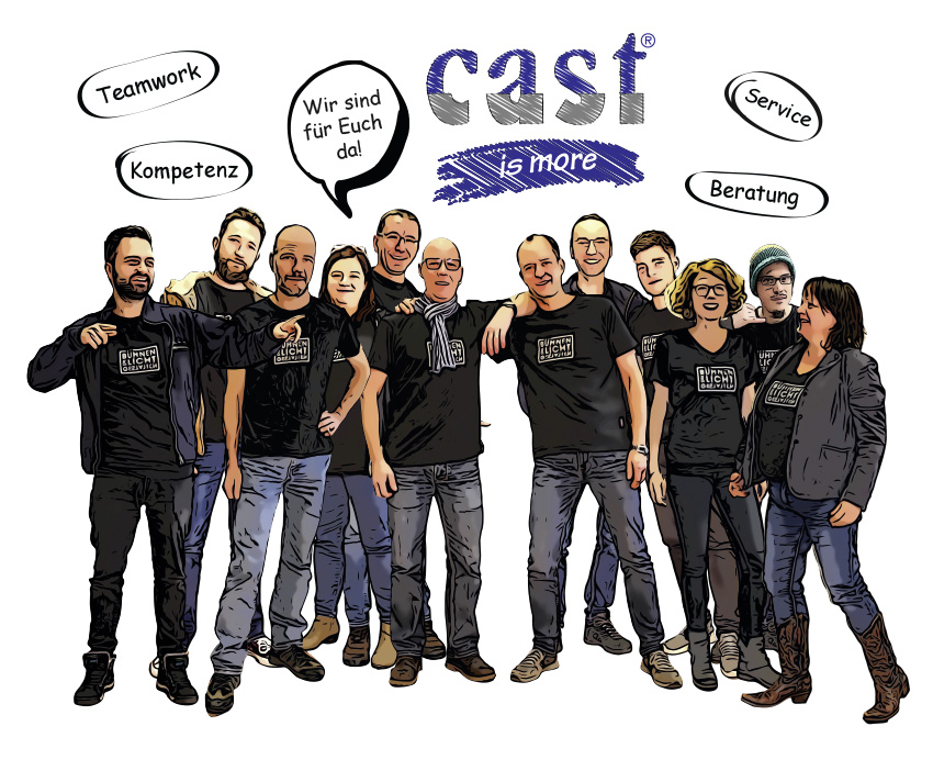 cast Team | Wir sind für Sie da